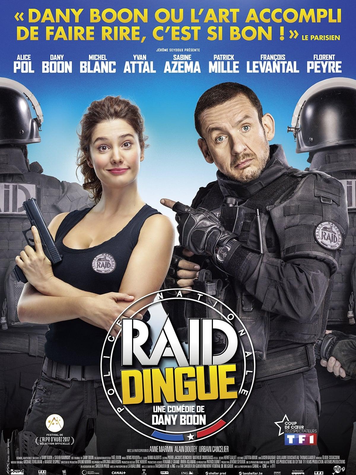 RAID Dingue streaming sur libertyvf