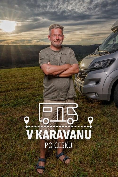 V karavanu po Česku TV Shows About Travel