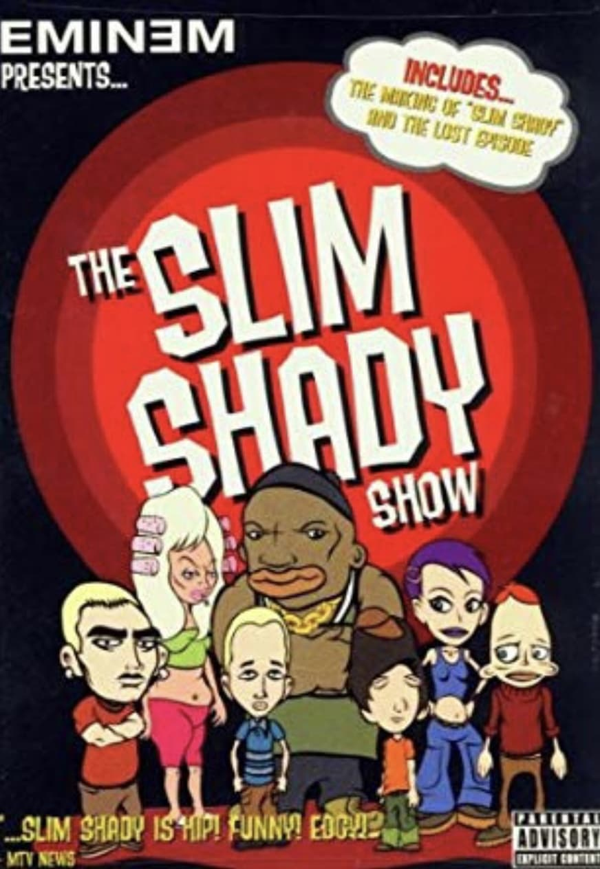 The Slim Shady Show Uncut (2001)