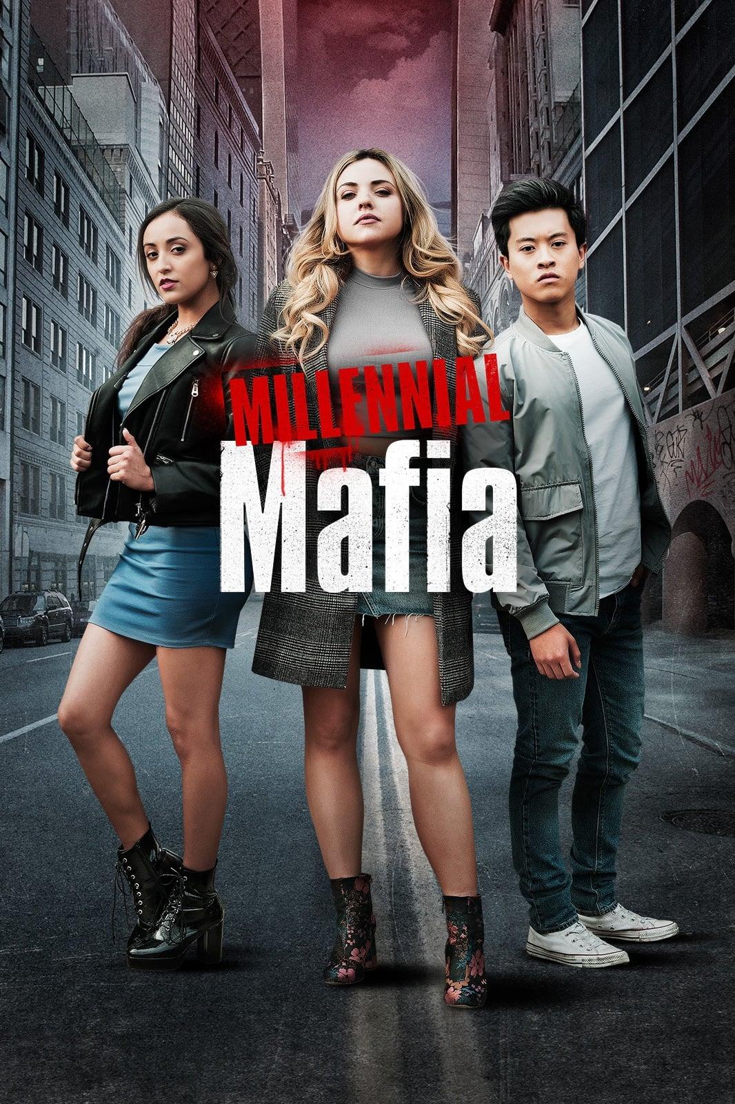 Millennial Mafia (2019)