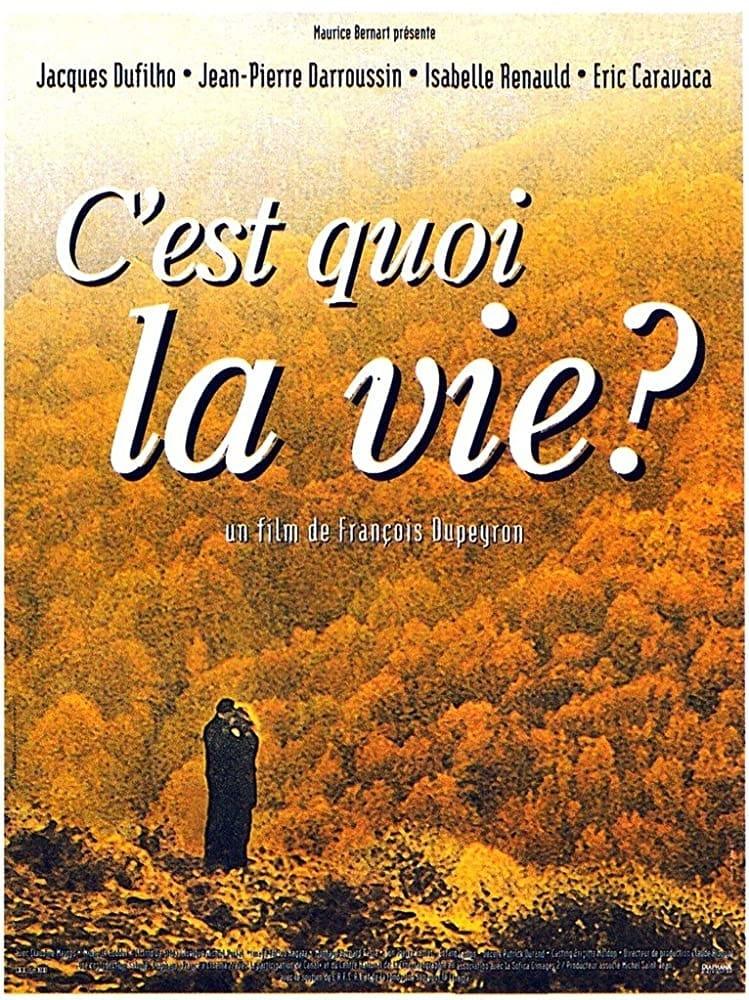 C'est quoi la vie? (1999)