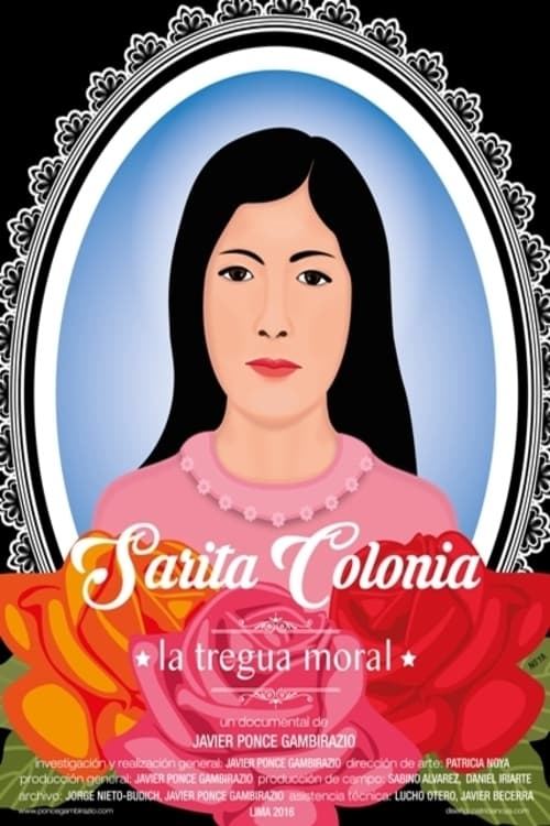 Ver Sarita Colonia, the Moral Truce Online HD Español ()