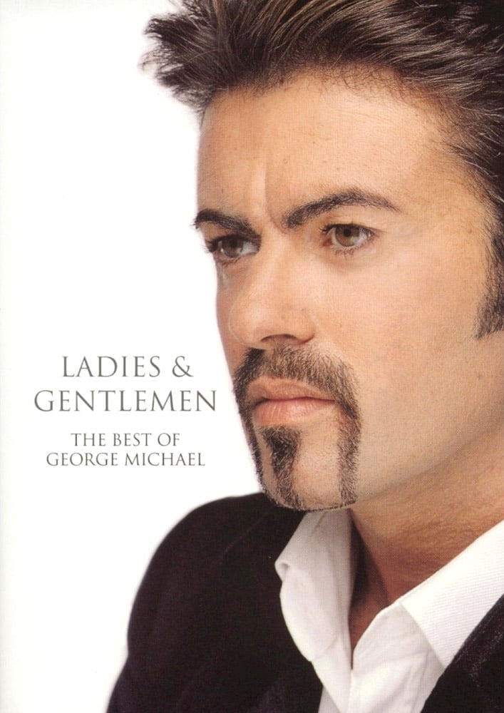 Ladies & Gentlemen: The Best of George Michael (1999)