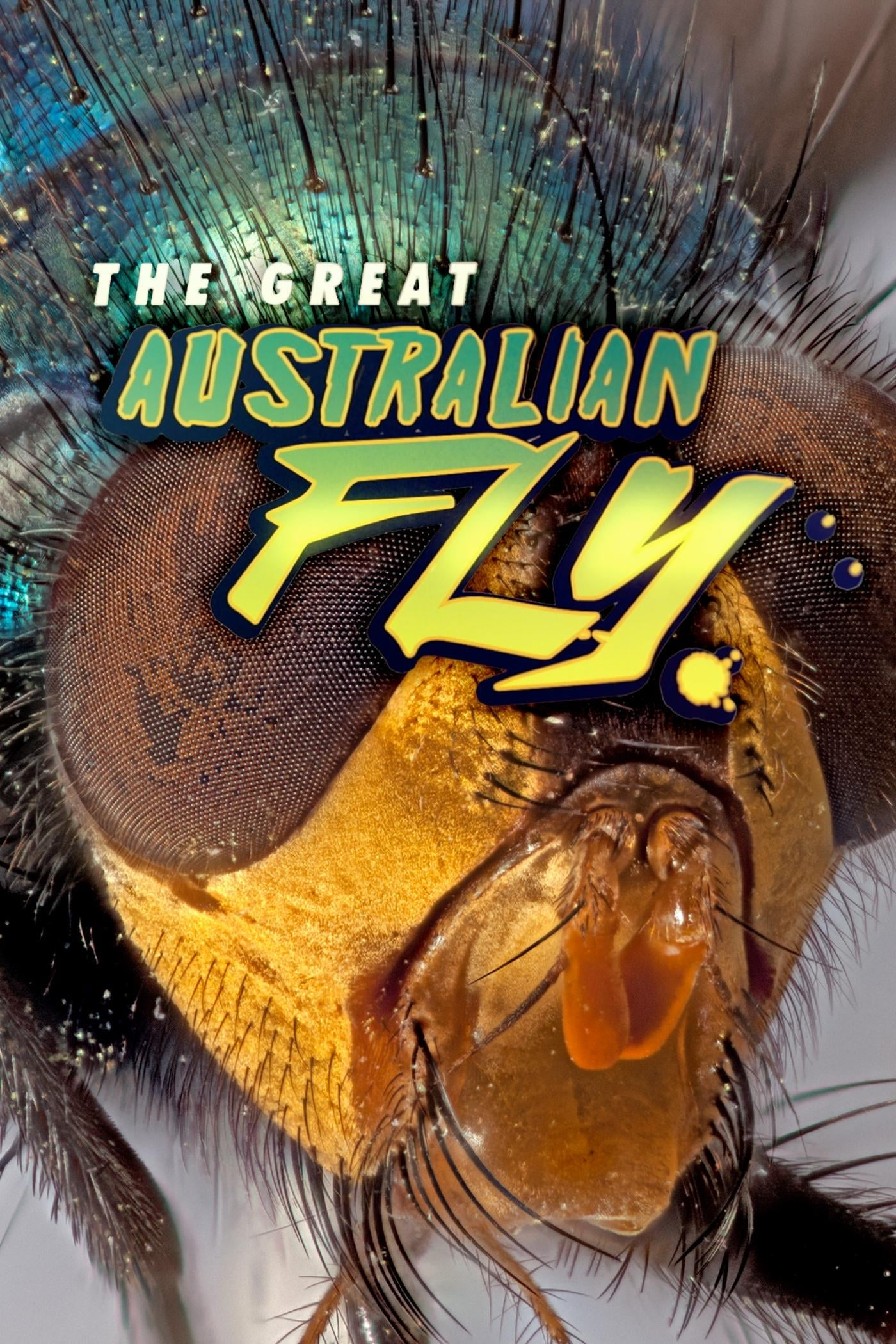 The Great Australian Fly (2014)