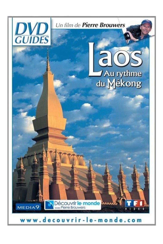 Laos - Au rythme du Mékong (2006)