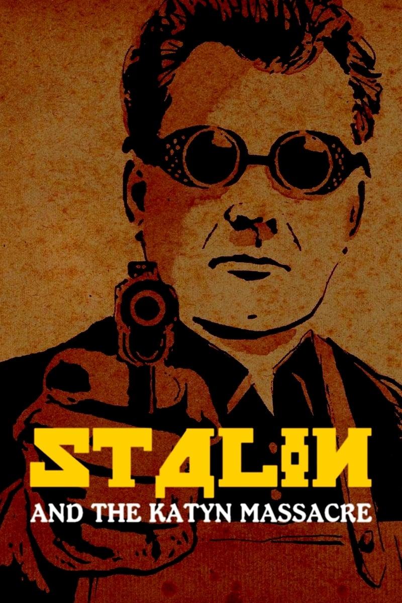 Stalin and the Katyn Massacre