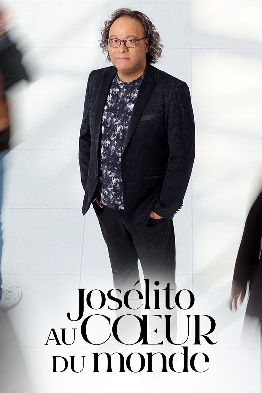 Josélito au cœur du monde