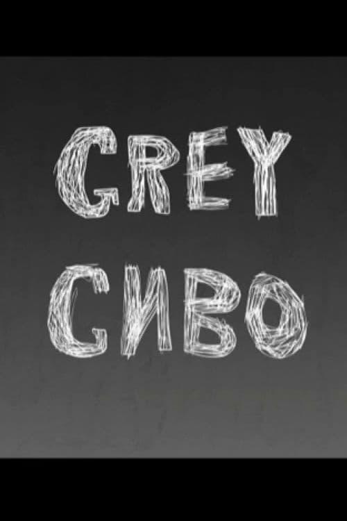 Grey (2005)