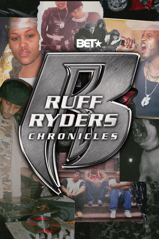Ruff Ryders Chronicles