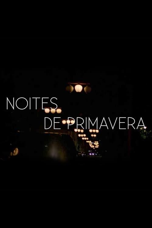 Ver Noites de Primavera Online HD Español (2011)