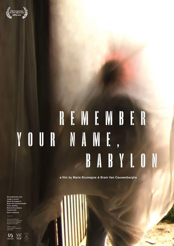 Remember Your Name, Babylon (2015)