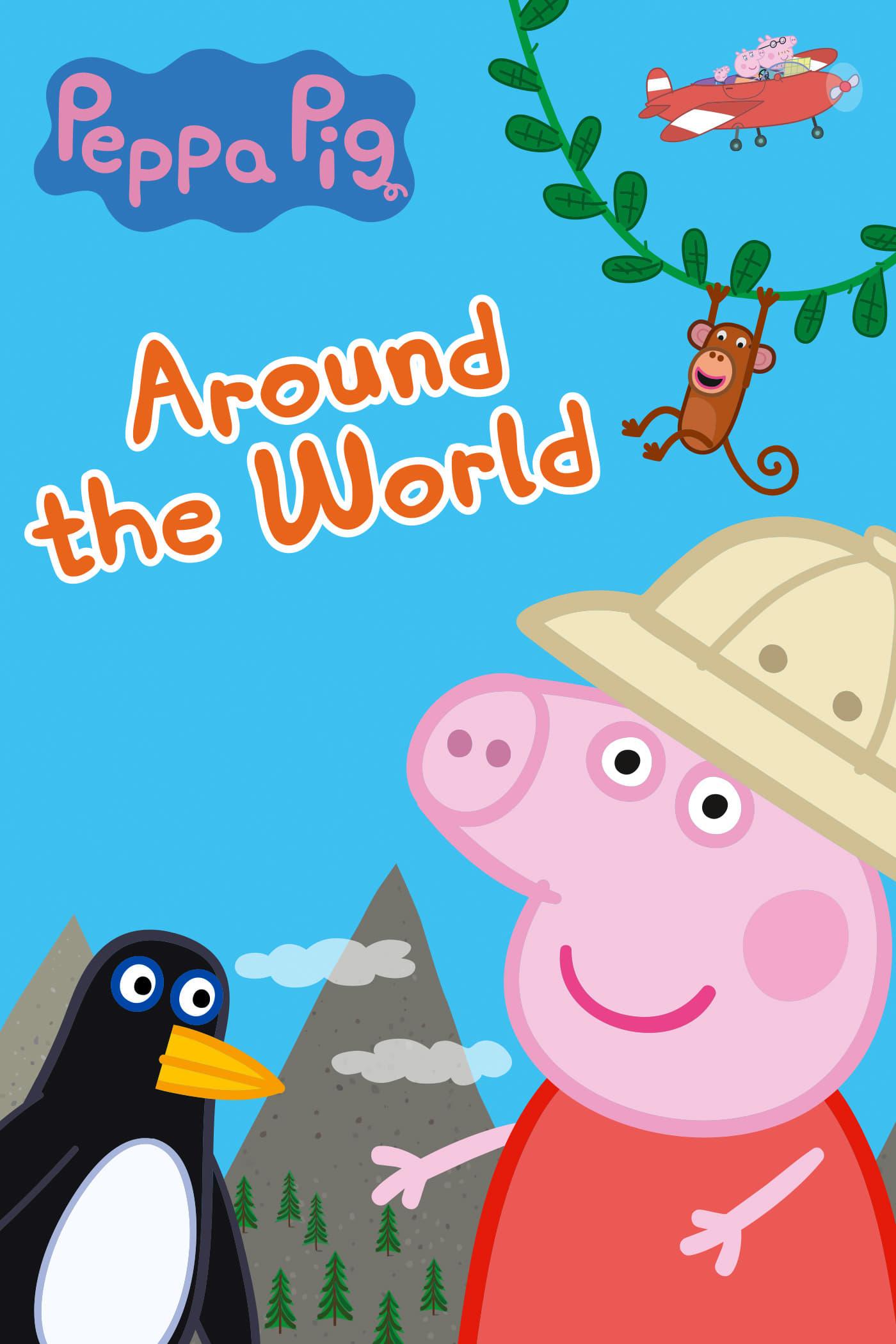 Peppa Pig: Around the World