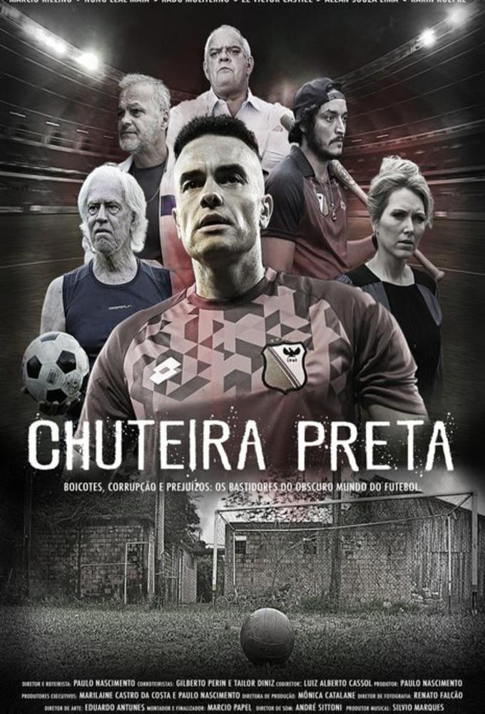 Chuteira Preta 1ª Temporada poster, capa, cartaz