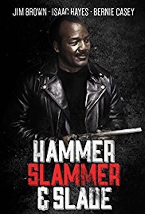 Ver Hammer, Slammer, & Slade Online HD Español ()