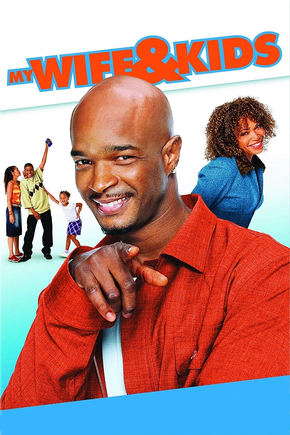 My Wife and Kids (2001)
