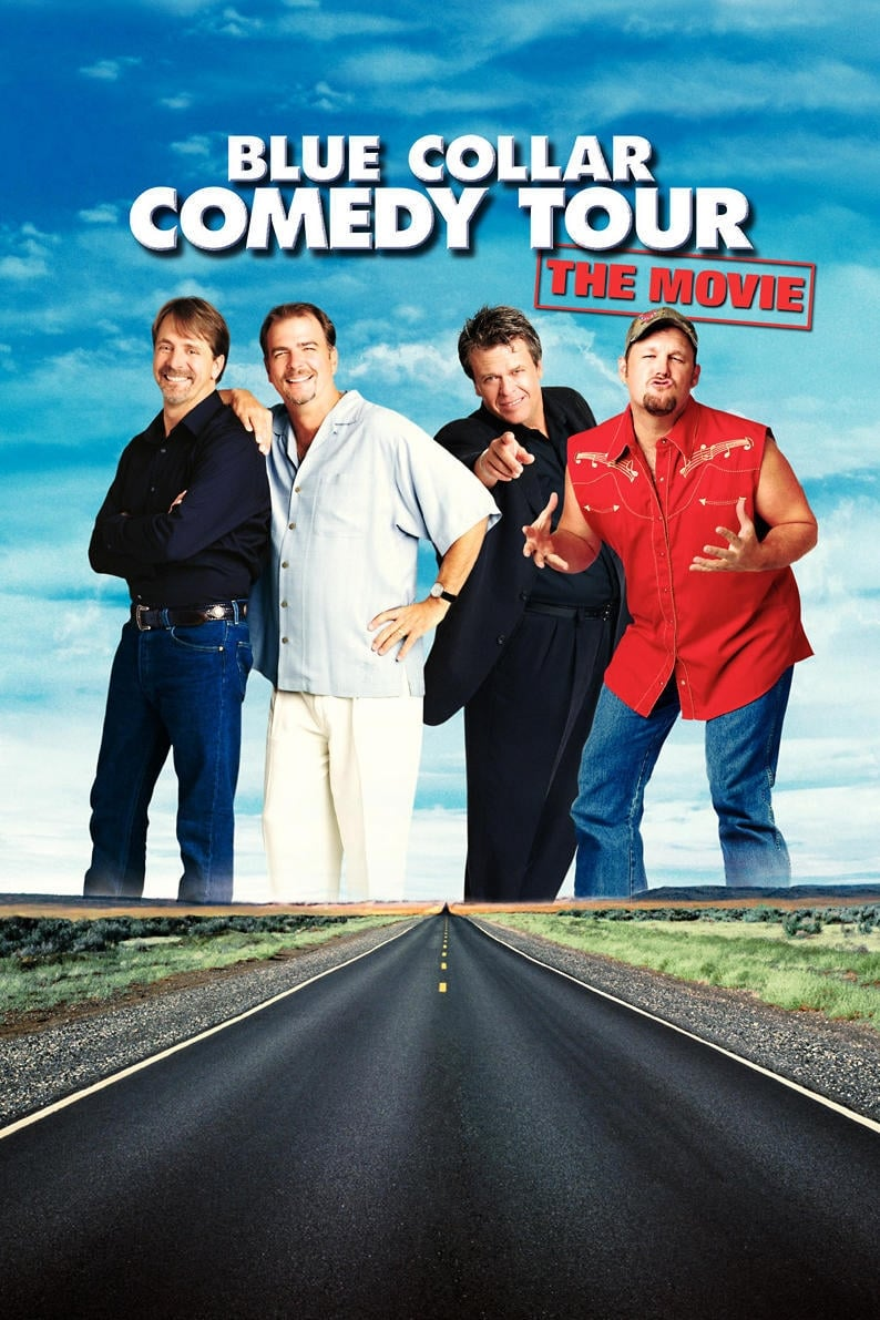 Blue Collar Comedy Tour: The Movie (2003)