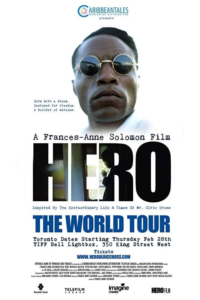 HERO Inspired by the Extraordinary Life & Times of Mr. Ulric Cross (2019)