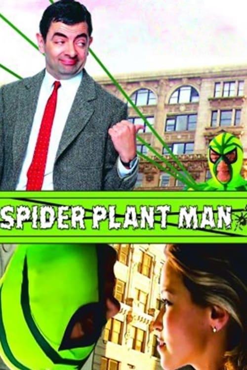 Spider-Plant Man (2005)
