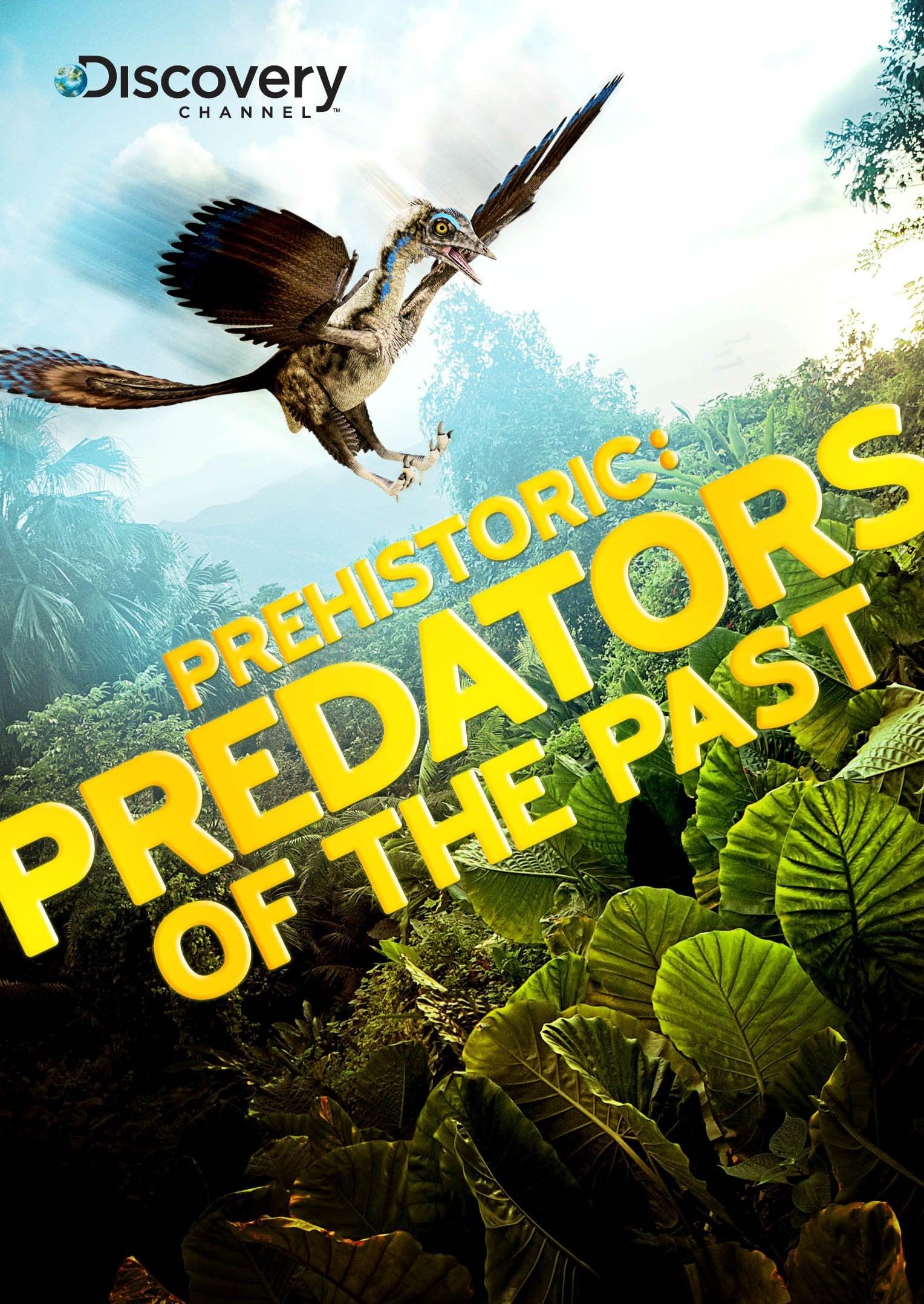 Prehistoric: Predators of the Past (2009)