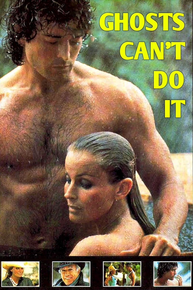 Ghosts Can't Do It (1989)