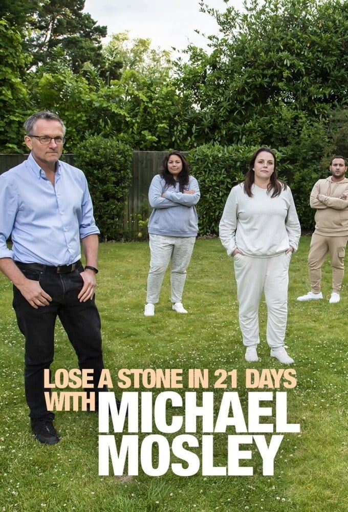 Lose a Stone in 21 Days with Michael Mosley (2020)
