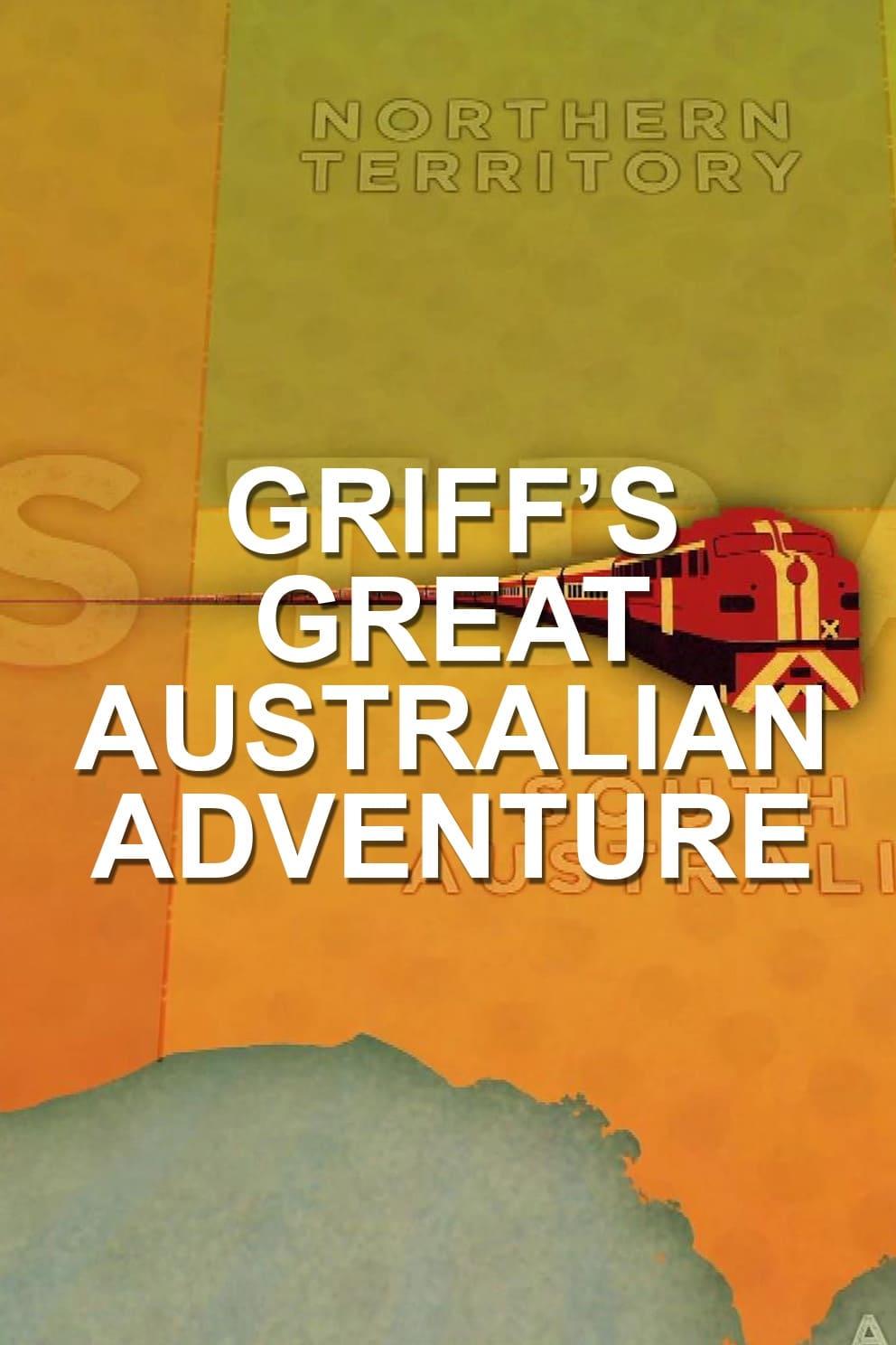 Griff's Great Australian Rail Trip TV Shows About Rain