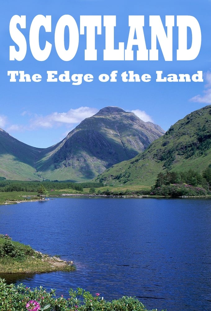 Scotland - The Edge of the Land (2008)