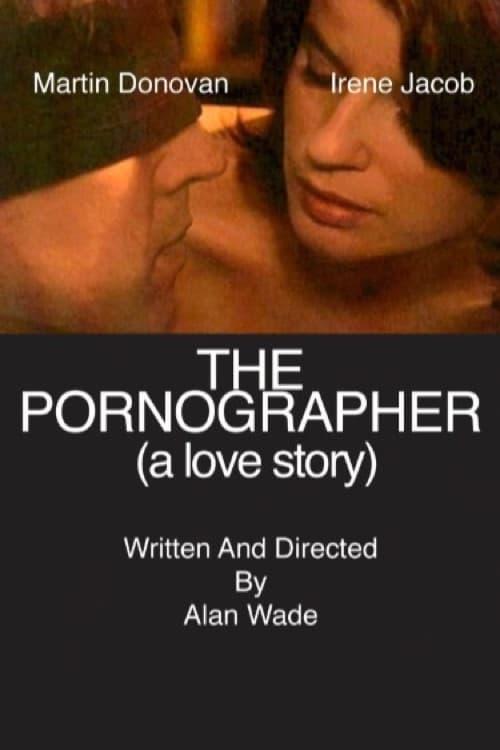 The Pornographer: A Love Story (2004)