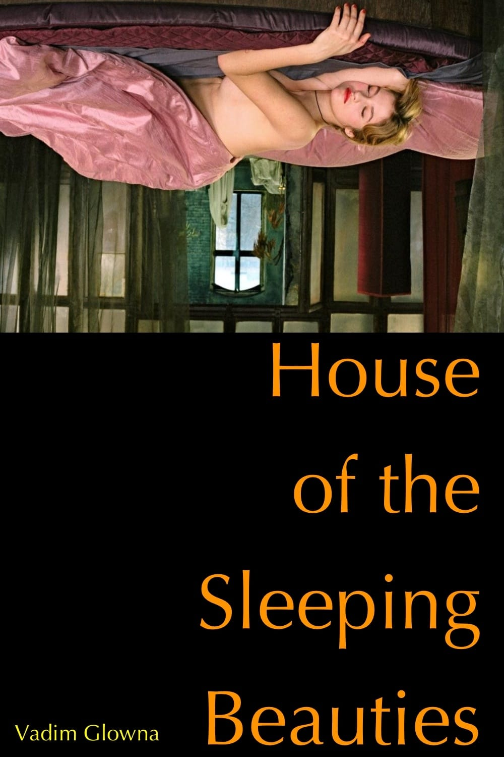 House of the Sleeping Beauties (2006)