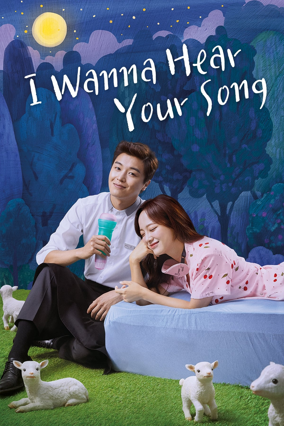 I Wanna Hear Your Song (2019)