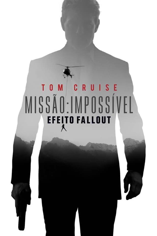 Missão: Impossível – Efeito Fallout – Dublado (2018)