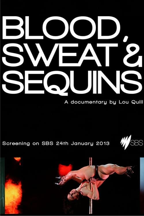 Ver Blood, Sweat and Sequins Online HD Español (2013)
