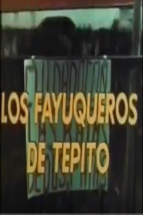 Ver Los fayuqueros de Tepito Online HD Español (1982)