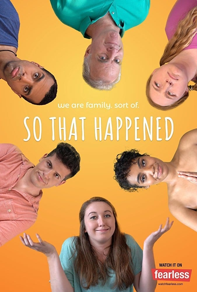 So That Happened TV Shows About Dysfunctional Family
