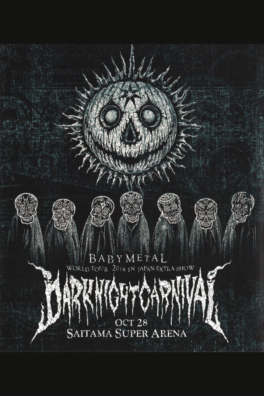 Babymetal - Dark Night Carnival