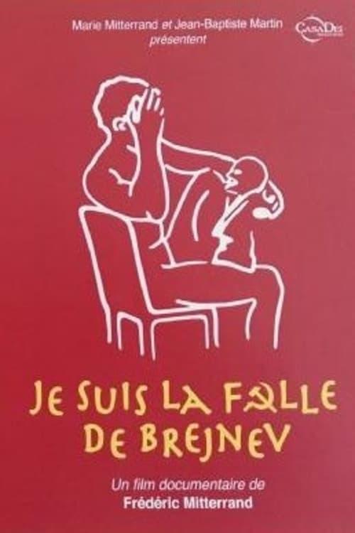 Je suis la folle de Brejnev (2001)