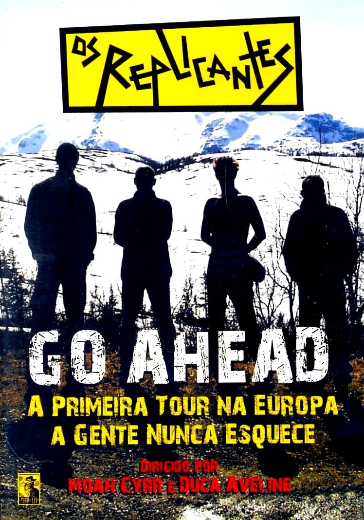 Os Replicantes - Go Ahead (2006)
