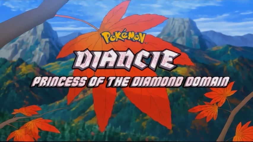Pokémon Season 0 :Episode 53  Diancie, Princess of the Diamond Domain