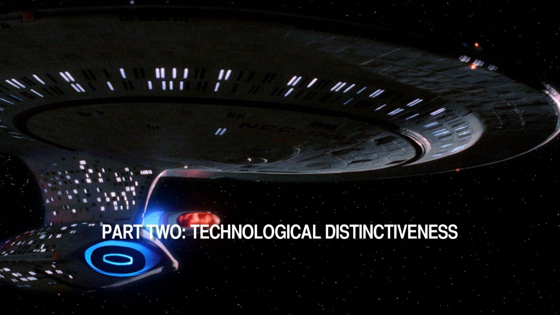 Resistance Is Futile: Assimilating Star Trek: The Next Generation - Part 2: Technological Distinctiveness-Azwaad Movie Database