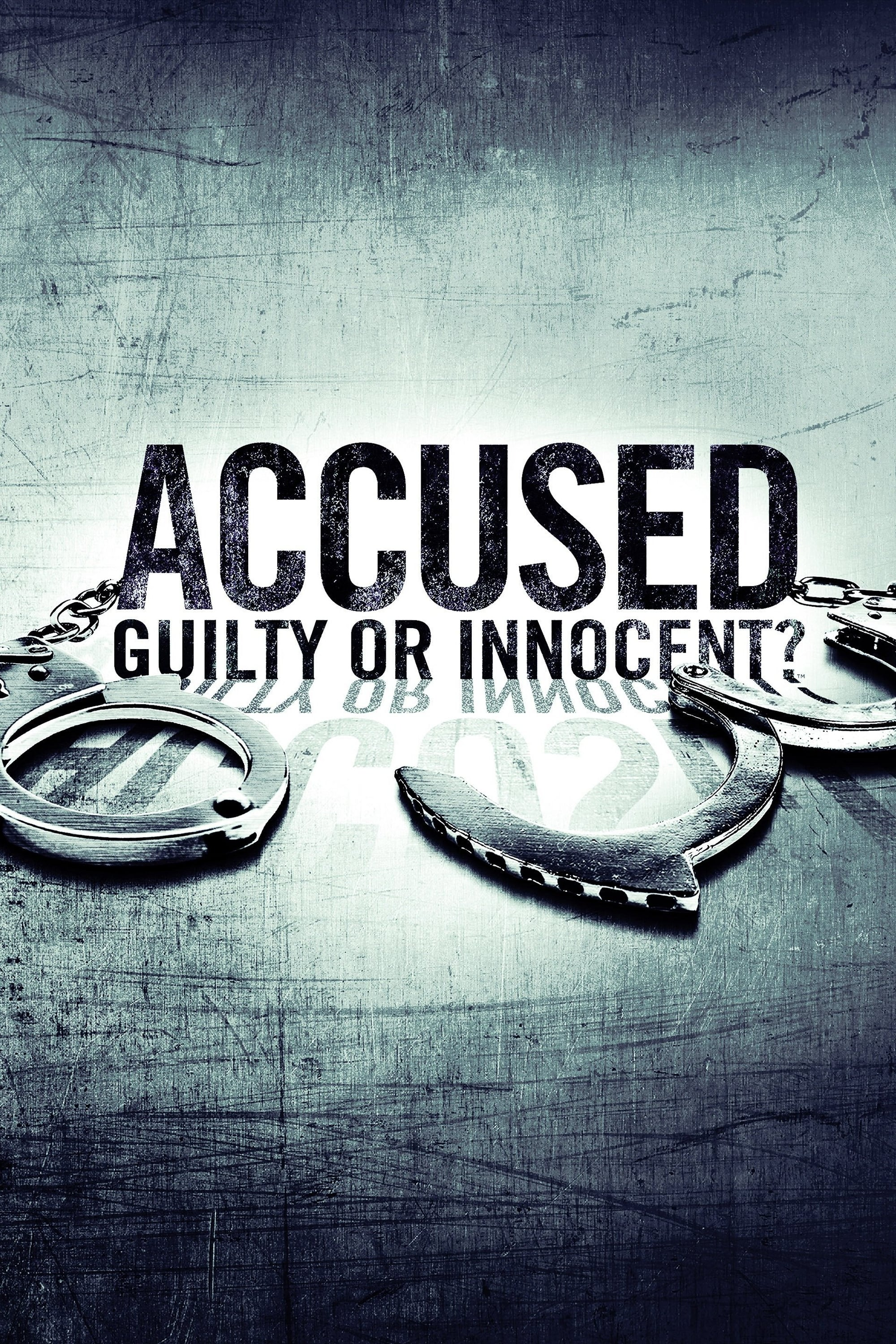 Accused: Guilty or Innocent? (2020)