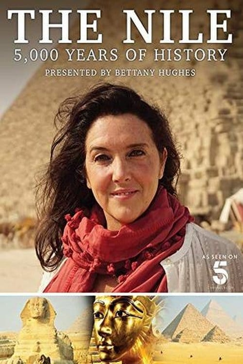 The Nile: Egypt's Great River with Bettany Hughes (2019)