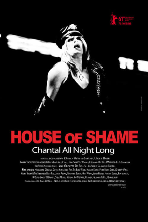 Ver House of Shame: Chantal All Night Long Online HD Español (2011)