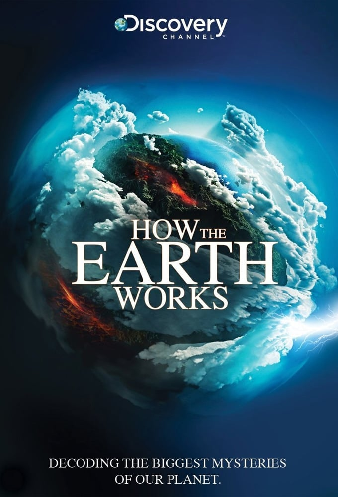 How The Earth Works TV Shows About Earth