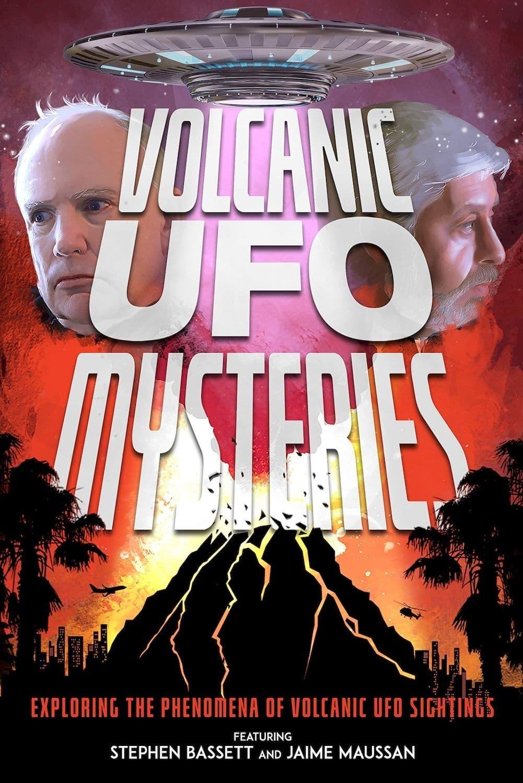 Volcanic UFO Mysteries