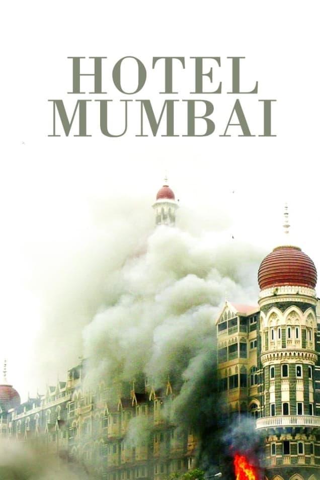 Poster and image movie Film Hotel Mumbai - Hotel Mumbai 2018