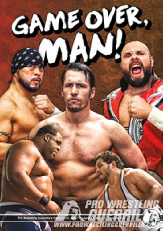 PWG: Game Over, Man (2017)