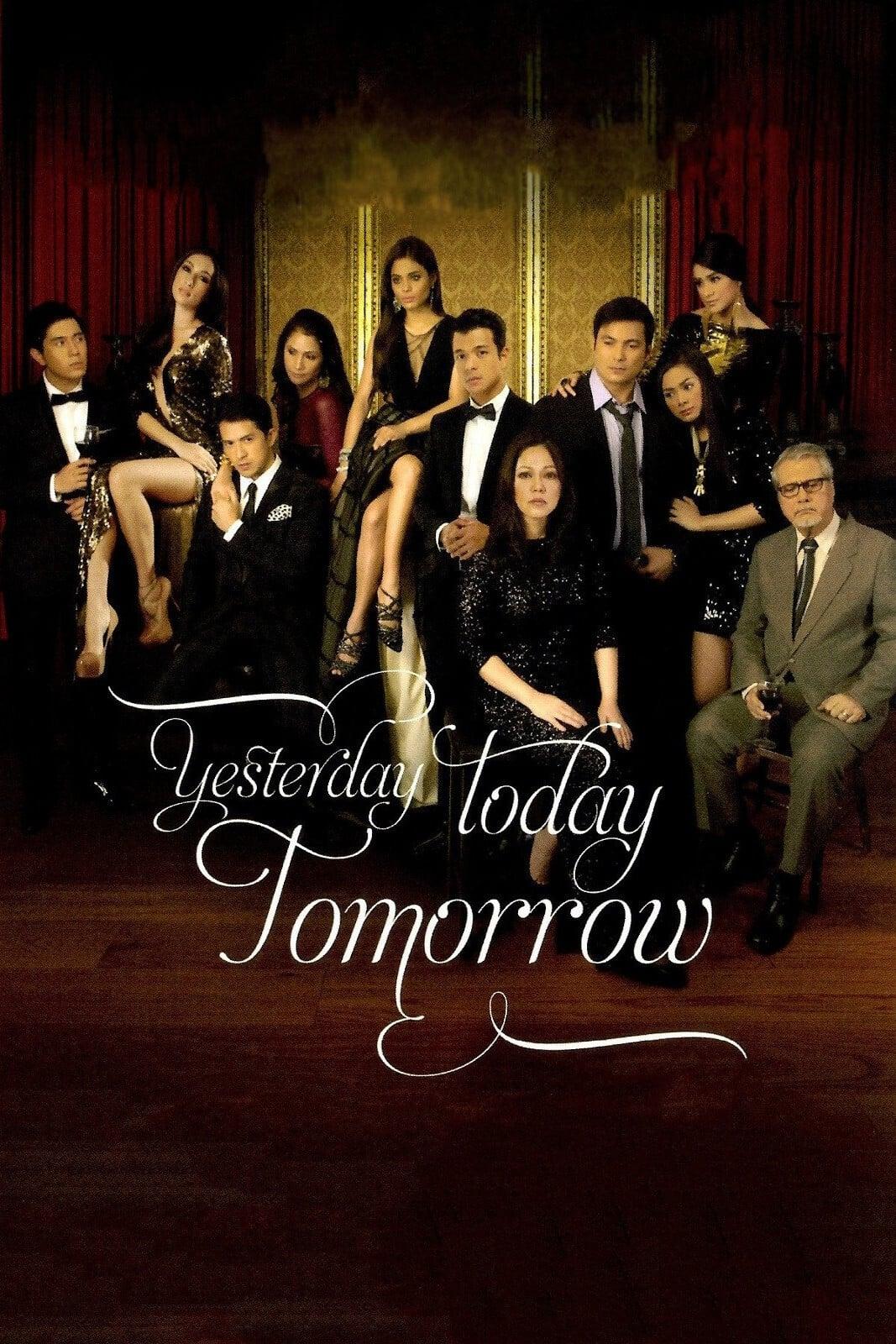 Yesterday Today Tomorrow (2011)