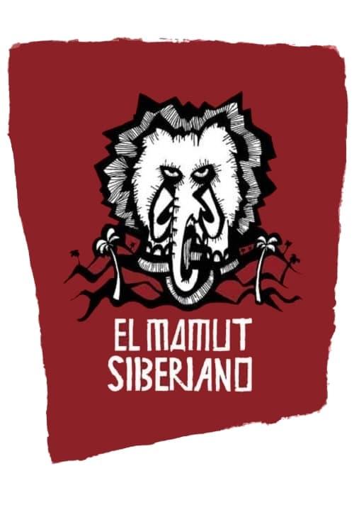 I Am Cuba, the Siberian Mammoth (2005)