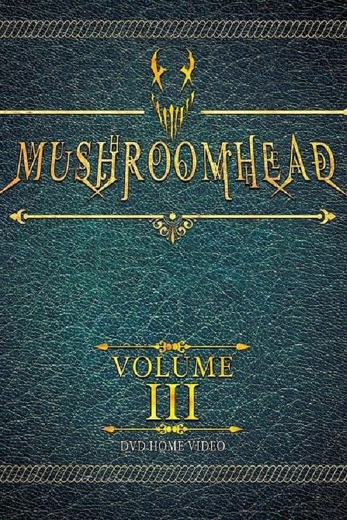 Mushroomhead: Vol. III on FREECABLE TV