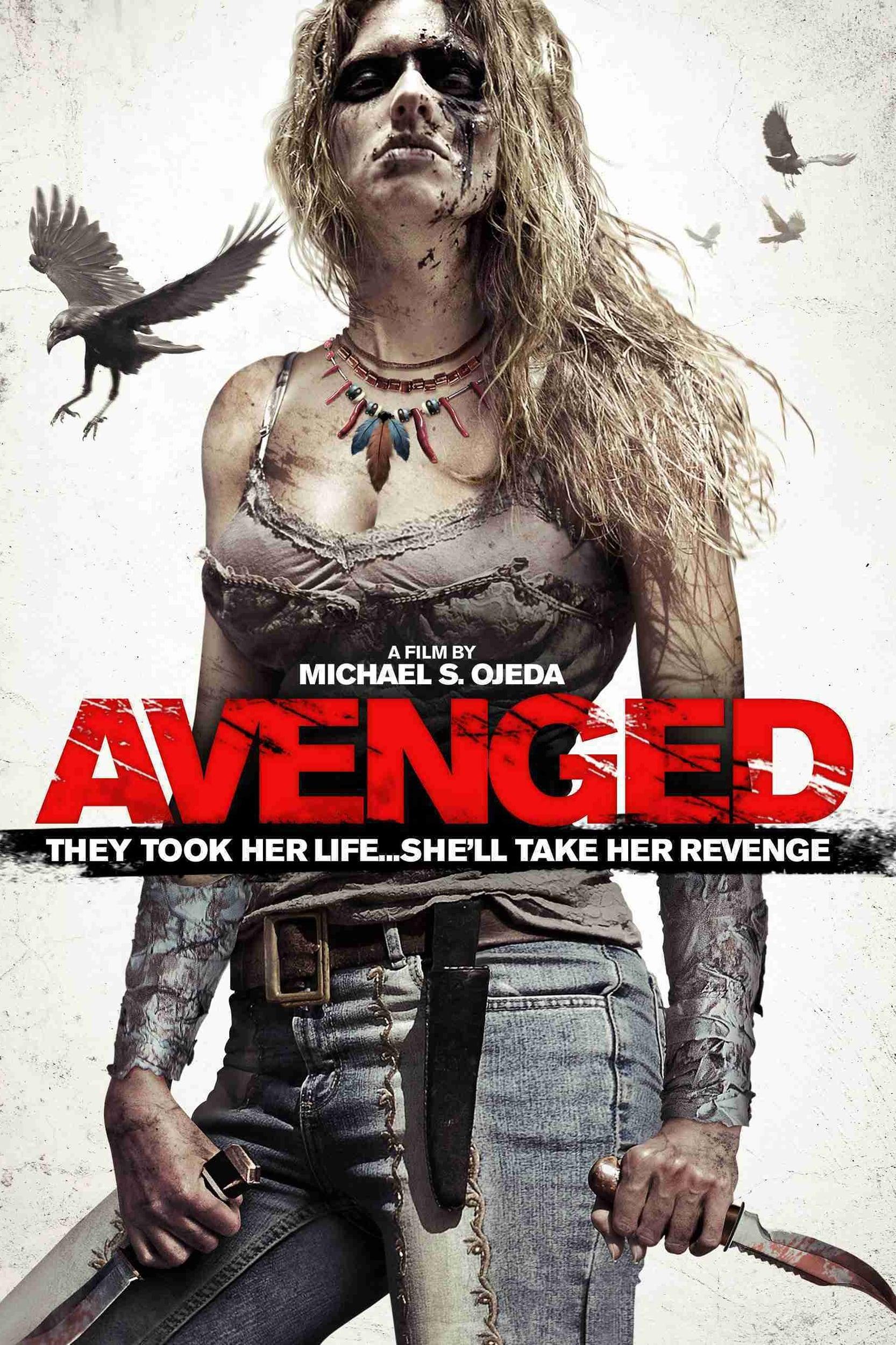 Savaged a.k.a Avenged (2013)